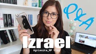 Q&A IZRAEL: koszty, bezpieczeństwo, stosunek Izraelczyków do Polaków | Agnieszka_MP Vlog