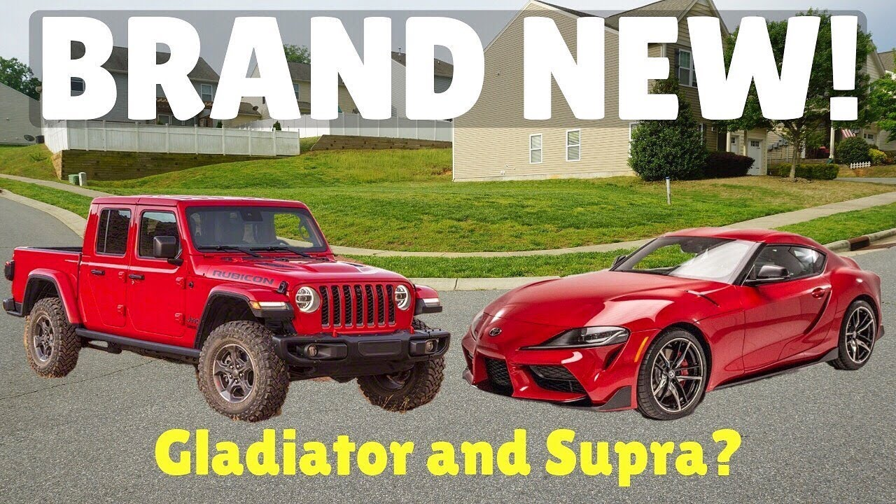 buying a 2020 jeep gladiator and 2020 toyota supra