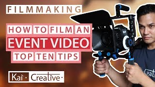 Top 10 Tips for Corporate Event Filming | Kai Creative