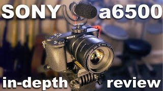 sony a6500 in depth review uhd 4k
