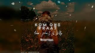 Download Aidam-John & Lil' Willy -  Kom Ons Praat (Official Audio)