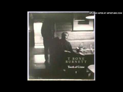 T-Bone Burnett - Dope Island