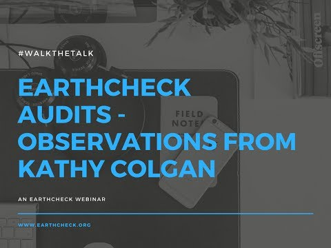 EarthCheck Audits...Observations from Kathy Colgan