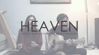 Afgan, Isyana Sarasvati & Rendy Pandugo - Heaven (Live Cover ft. Annisa Haryanti)