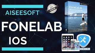 Fonelab iOS Full Version 2018 | Aiseesoft | Download, Crack/Register | Guaranteed !