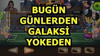 BUGÜN GÜNLERDEN GALAKSİ YOKEDEN - KAFA TOPU 2 (HEAD BALL 2)