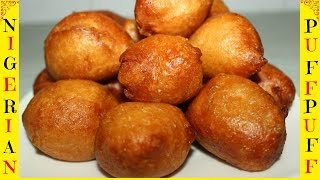 How to Make Nigerian Puff Puff (Nigerian Snack)