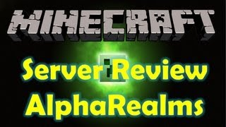 Minecraft: Server Review - -=Alpharealms=-