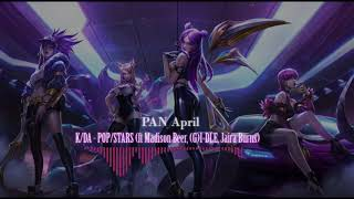 [8D MUSIC] K/DA - POP/STARS (ft Madison Beer, (G)I-DLE, Jaira Burns) // PAN April