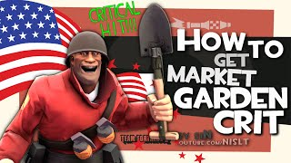 TF2: How to get market garden crit [Epic Kill]