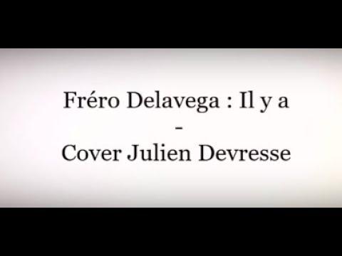 Fréro Delavega Il y a  - Cover Julien Devresse