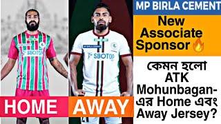 ATK Mohun Bagan New Jersey 🔥 MP BIRLA CEMENT Associate Sponsor of ATKMB 🔥 ISL News Updates