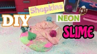 DIY Shopkins Neon Slime  EASY RECIPE  I&#39m A Cool Mom