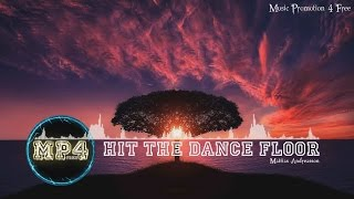 Hit The Dance Floor by Mattias Andreasson - [RnB Music]