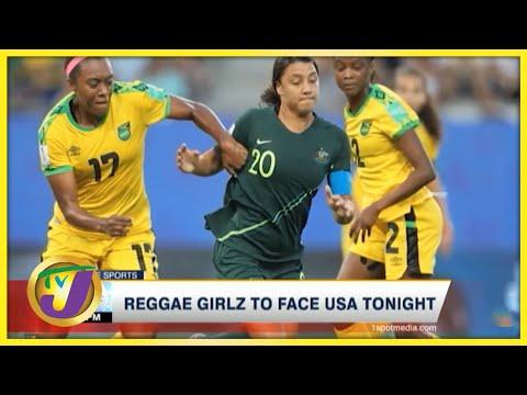 Reggae Girlz to Face USA - June 13 2021