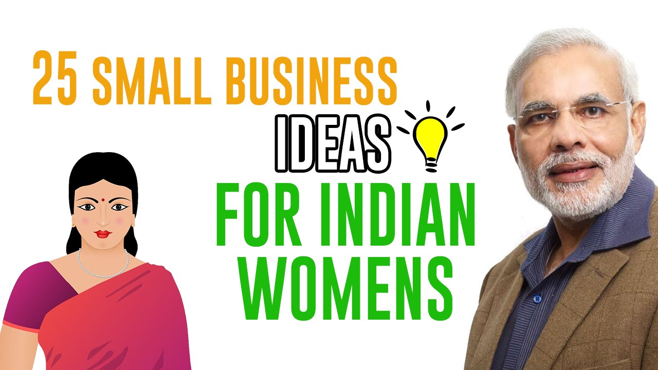 Best Small Business Ideas For Womens In India Youtube