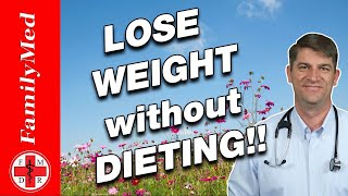 HOW TO LOSE WEIGHT WITHOUT DIETING 5 SIMPLE STEPS