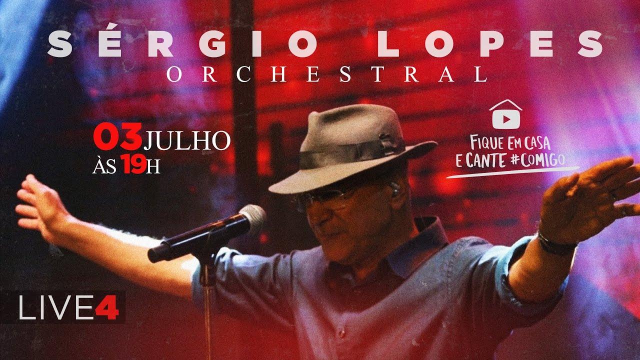 Sergio Lopes - Live#4 Orchestral #FiqueEmCasa e Cante #Comigo