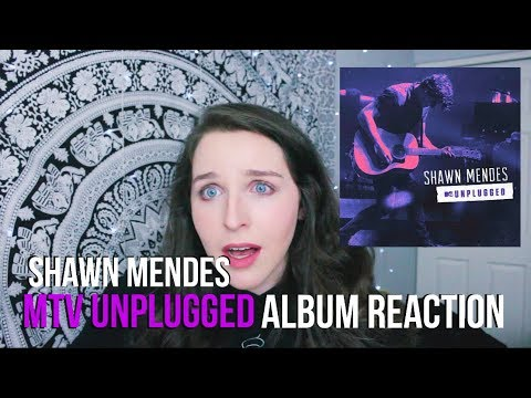 SHAWN MENDES MTV UNPLUGGED ALBUM REACTION