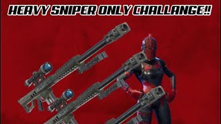 NEW HEAVY SNIPER RIFLE CHALLANGE!! || HEAVY SNIPER ONLY CHALLENGE