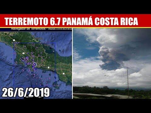 FUERTE SISMO DE 6.7 SACUDE PANAMÁ-COSTA RICA, VOLCÁN EN PAPÚA NUEVA GUINEA 26/6/2019