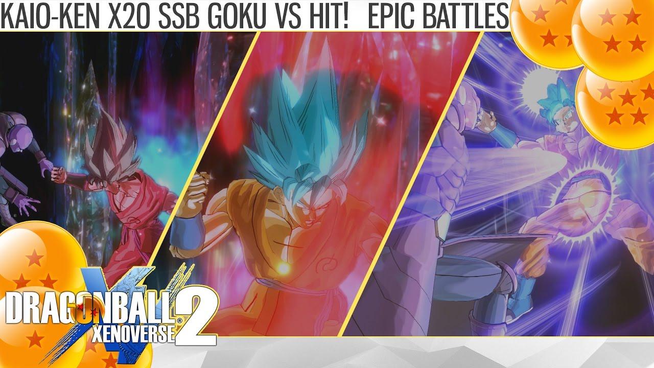 Epic Battles Kaio Ken X20 Ssb Goku Vs Hit Dragon Ball Xenoverse 2
