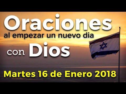 Oraciones al empezar un nuevo día con Dios   Martes 16 de Enero