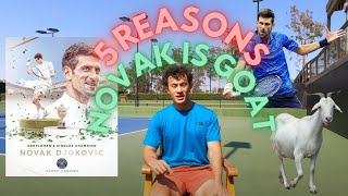 5 reasons why Novak Djokovic is now the GOAT of tennis