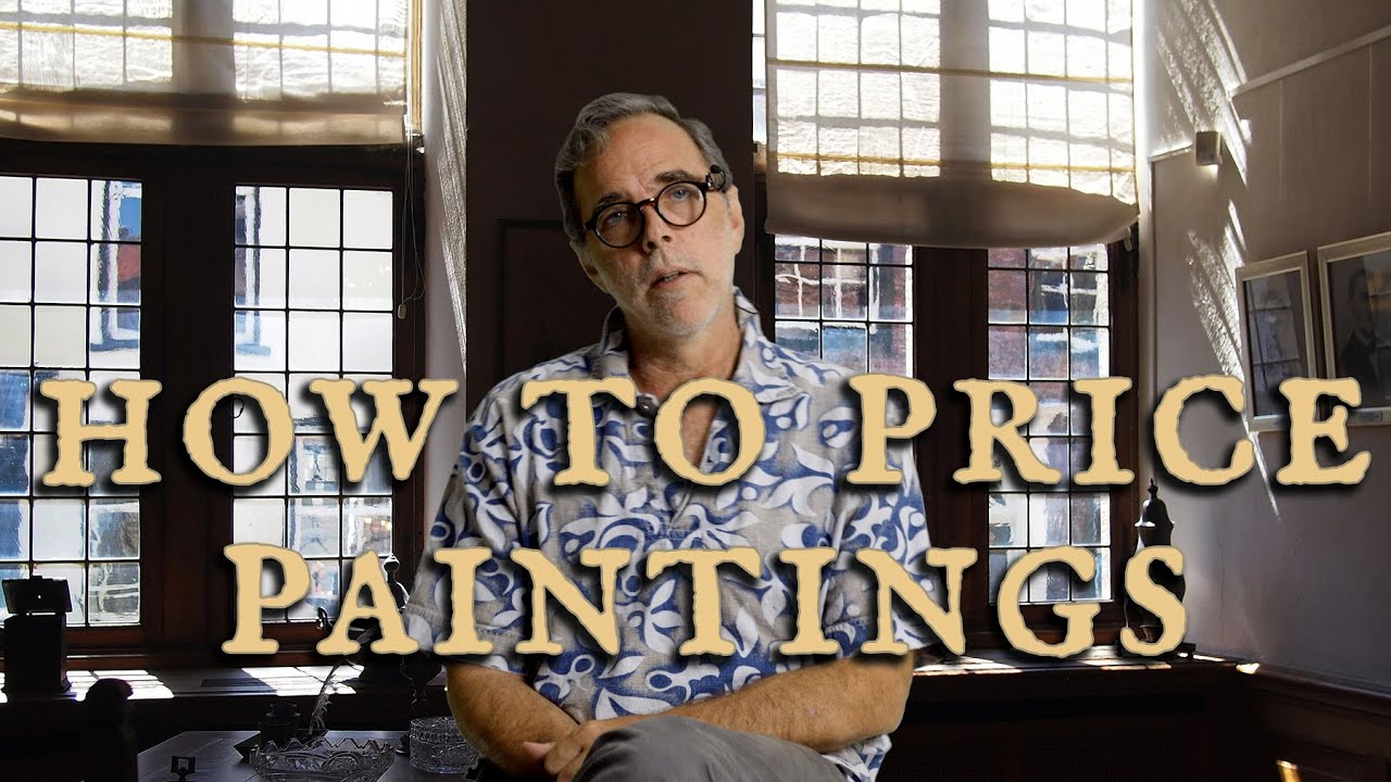 How to Price Your Paintings - A Guide to Pricing Artwork