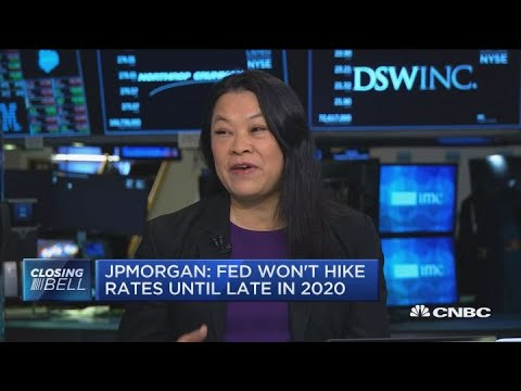 Fed won't rate hikes until 2020: JP Morgan's Joyce Chang