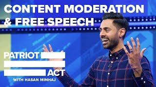 Content Moderation And Free Speech | Patriot Act with Hasan Minhaj | Netflix