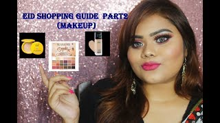 Eid Shopping Guide Part 2 (Makeup)