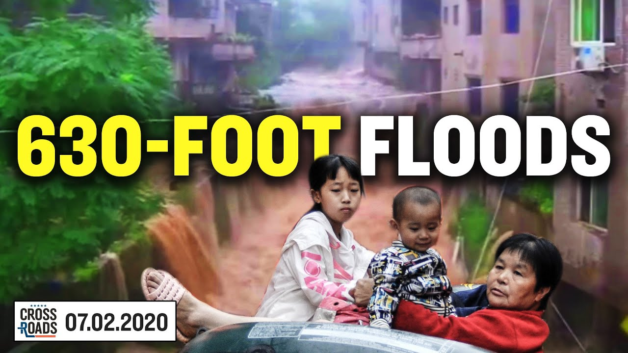 Floods in China Reach Biblical Proportions; Why Would TikTok Spy On Americans | Crossroads | Joshua