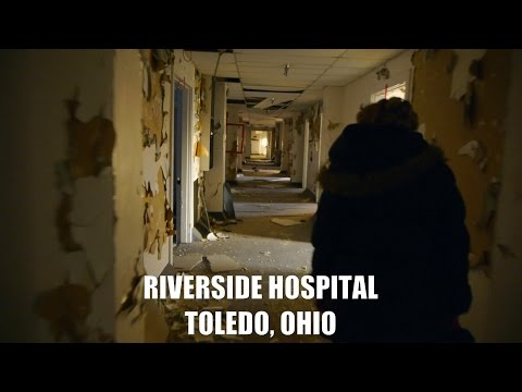 Abandoned Riverside Hospital - Toledo, Ohio