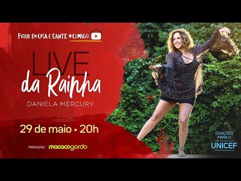 Daniela Mercury - Live da Rainha