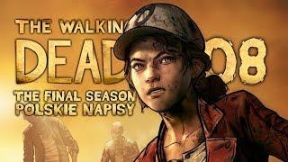 The Walking Dead: The Final Season (Napisy PL) #8 - Epizod 2 (Sezon 4 Po Polsku / Zagrajmy w)