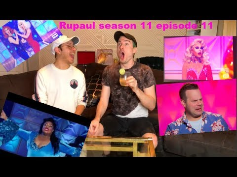 Rupaul's Drag Race Season 11 Episode 11 Reaction + Untucked!