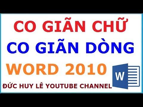 Cách giãn dòng, giãn khoảng cách chữ trong Word 2010