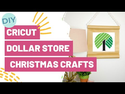 CRICUT DIY DOLLAR STORE CHRISTMAS CRAFTS!