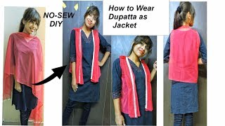 How to Wear Dupatta as JACKET/ No Sew DIY only Using Safety Pin