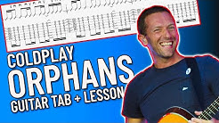 Orphans - Coldplay Guitar Lesson / Tutorial (Link to TAB in comments)