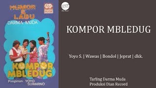 Gambar cover [Full] HQ Drama Tarling Darma Muda - Kompor Mbledug