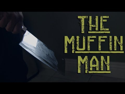 The Muffin Man   David Lopez