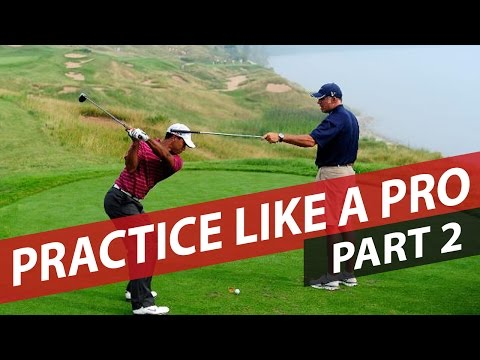 Practice Like A Pro - Part 2