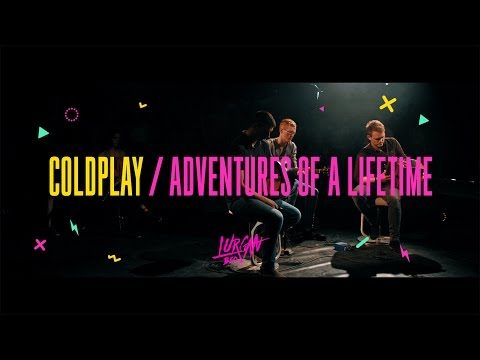 Adventures Of A Lifetime (Leagan Trad) le Coldplay as Gaeilge