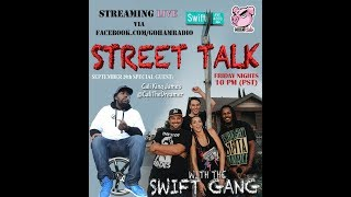 9.29.17STREET TALK with the Swift Gang (Ep5)