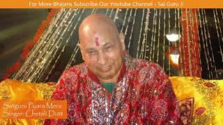 Satguru Pyara Mera Dil Lut legaya By Chetali | Latest Guruji Bhajan