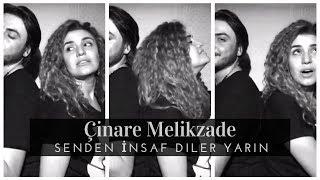 Cinare Melikzade  - Öler yarin ft. Alishahin ( full version )