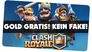 GOLD GRATIS! Kein Fake/Hack! || Clash Royale [German/Deutsch IOS Android APP]
