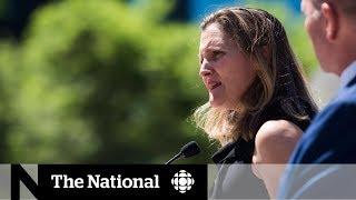 Chrystia Freeland: Saudi Arabia's sanctions don't change Canada's position